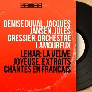 Denise Duval, Jacques Jansen, Jules Gressier, Orchestre Lamoureux 歌手頭像