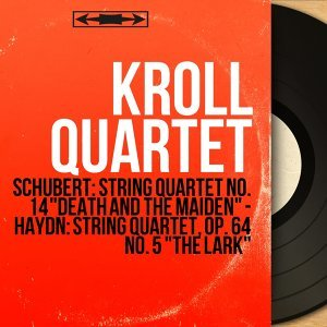 Kroll Quartet, William Kroll, Louis Graeler, David Mankovitz, Avron Twerdowsky 歌手頭像