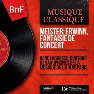 René Lagorsse, Quatuor de saxophones de la Musique de l'air de Paris, Robert Letellier, Rémy Violeau, Gaston Lavoye, Lucien Corbière 歌手頭像