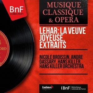 Nicole Broissin, André Dassary, Hans Killer, Hans Killer Orchestra 歌手頭像