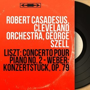 Robert Casadesus, Cleveland Orchestra, George Szell 歌手頭像