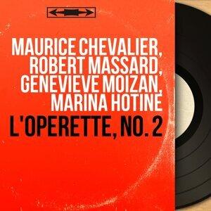 Maurice Chevalier, Robert Massard, Geneviève Moizan, Marina Hotine 歌手頭像