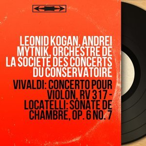 Leonid Kogan, Andrei Mytnik, Orchestre de la Société des concerts du Conservatoire 歌手頭像