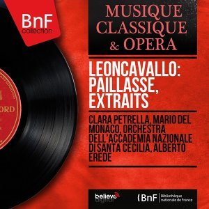 Clara Petrella, Mario Del Monaco, Orchestra dell'Accademia nazionale di Santa Cecilia, Alberto Erede 歌手頭像