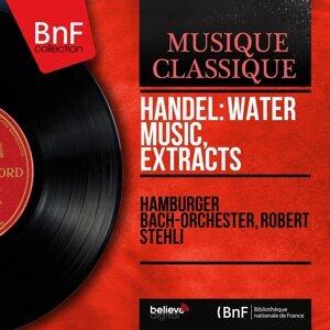 Hamburger Bach-Orchester, Robert Stehli 歌手頭像