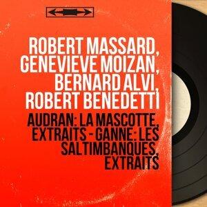 Robert Massard, Geneviève Moizan, Bernard Alvi, Robert Benedetti 歌手頭像