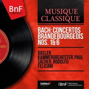 Basler Kammerorchester, Paul Sacher, Rodolfo Felicani 歌手頭像