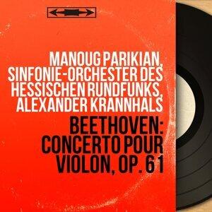 Manoug Parikian, Sinfonie-Orchester des Hessischen Rundfunks, Alexander Krannhals 歌手頭像