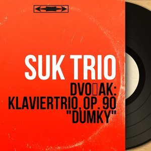 Suk Trio, Josef Suk, Miloš Sádlo, Jan Panenka 歌手頭像