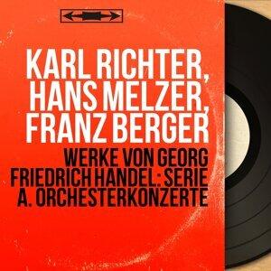 Karl Richter, Hans Melzer, Franz Berger 歌手頭像
