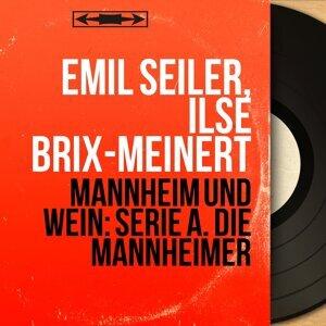 Emil Seiler, Ilse Brix-Meinert 歌手頭像