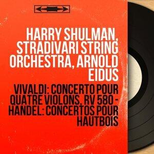 Harry Shulman, Stradivari String Orchestra, Arnold Eidus 歌手頭像