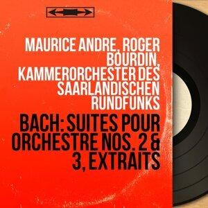 Maurice André, Roger Bourdin, Kammerorchester des Saarländischen Rundfunks 歌手頭像