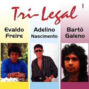 Evaldo Freire, Adelino Nascimento, Bartô Galeno 歌手頭像