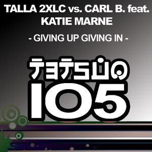Talla 2XLC vs. Carl B. feat. Katie Marne