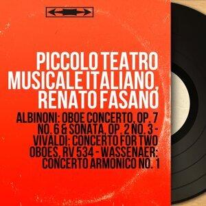 Piccolo Teatro musicale italiano, Renato Fasano 歌手頭像