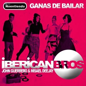 Iberican Bros, John Guerrero, Misael Deejay 歌手頭像