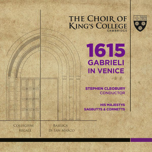 Choir of King's College, Cambridge, His Majestys Sagbutts and Cornetts, Stephen Cleobury 歌手頭像