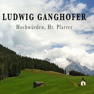 Ludwig Ganghofer 歌手頭像