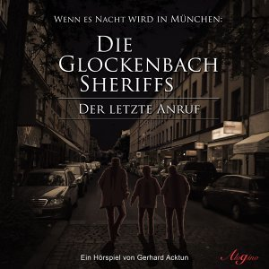 Die Glockenbach Sheriffs 歌手頭像
