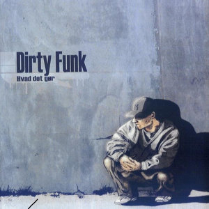 Dirty Funk 歌手頭像