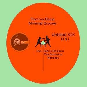Tommy Deep, Minimal Groove 歌手頭像