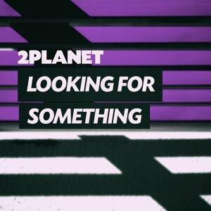 2Planet 歌手頭像