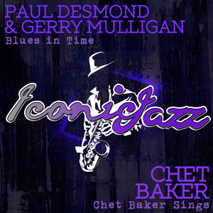 Paul Desmond, Gerry Mulligan, Chet Baker 歌手頭像