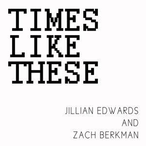 Jillian Edwards, Zach Berkman 歌手頭像