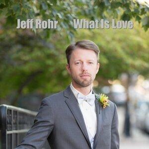 Jeff Rohr 歌手頭像