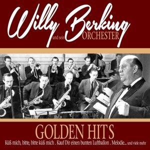 Berking, Willy Und Sein Orchester 歌手頭像