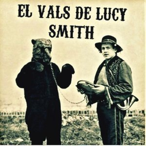 El Vals de Lucy Smith 歌手頭像