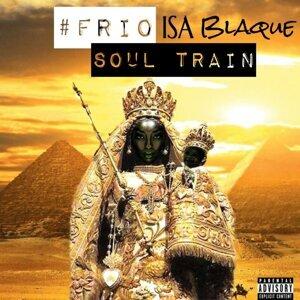 Isa Blaque, #FriO 歌手頭像