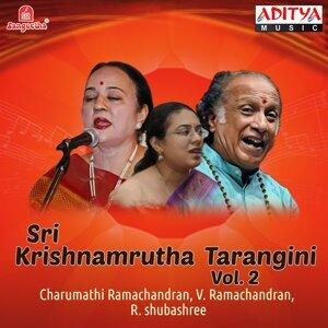 V. Ramachandran, Charumathi Ramachandran, R. Shubashree 歌手頭像