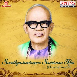 Sandhyavandanam Srinivasa Rao 歌手頭像