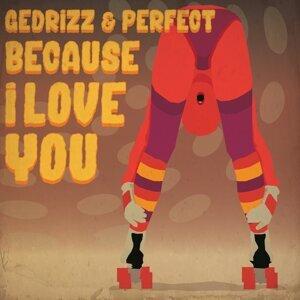 Gedrizz & Perfect 歌手頭像