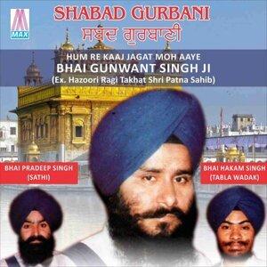 Bhai Gunwant Singh, Bhai Pradeep Singh, Bhai Hakam Singh 歌手頭像