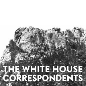 The White House Correspondents 歌手頭像