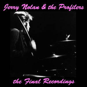Jerry Nolan, The Profilers 歌手頭像