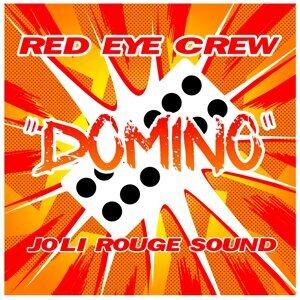 Red Eye Crew, Joli Rouge Sound 歌手頭像