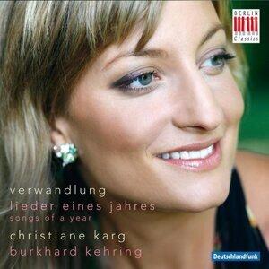 Christiane Karg & Burkhard Kehring 歌手頭像