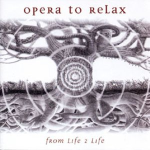 Opera To Relax