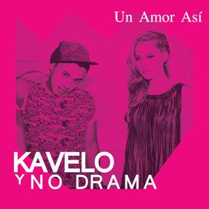Kavelo Y No Drama 歌手頭像