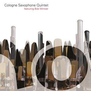 Cologne Saxophone Quintet feat. Bob Mintzer 歌手頭像