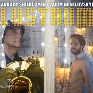Arkady Shilkloper & Vadim Neselovskyi 歌手頭像