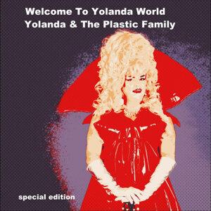 Yolanda and the Plastic Family