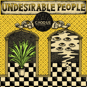 Undesirable People 歌手頭像