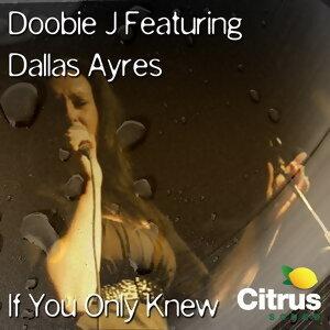 Doobie J ft. Dallas Ayres 歌手頭像