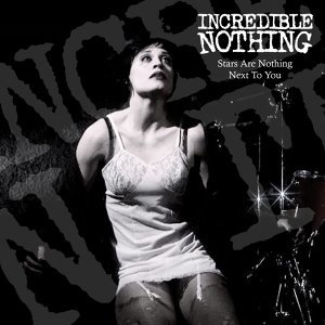 Incredible Nothing 歌手頭像