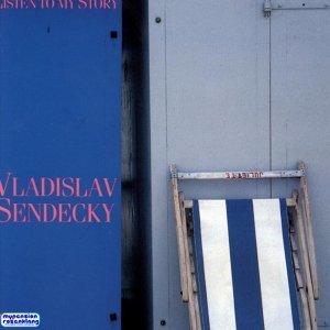 Vladislav Sendecky, 歌手頭像